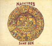 Najavibes - Same Sun (Fruits Records) CD